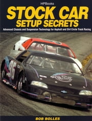 Stock Car Setup Secrets HP1401 ebook by Bob Bolles