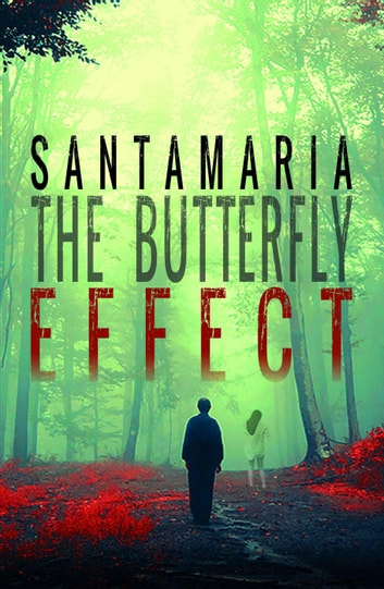 The Butterfly Effect - Oli, #2 ebook by Luis A. Santamaría