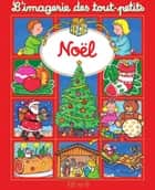 Noël ebook by Émilie Beaumont, Nathalie Bélineau, Sylvie Michelet