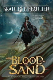 With Blood Upon the Sand ebook by Bradley P. Beaulieu
