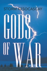 Gods of War ebook by Storm Kesocascay