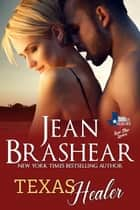 Texas Healer - (Lone Star Lovers #2) ebook by Jean Brashear