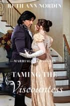 Taming the Viscountess ebook by