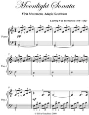 Moonlight Sonata 1st Mvt Easy Piano Sheet Music ebook by Ludwig van Beethoven