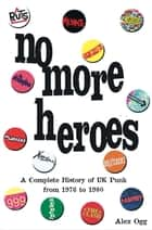 No More Heroes ebook by Alex Ogg