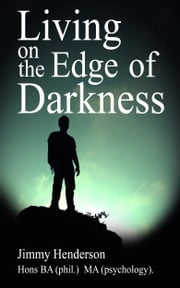 Living on the Edge of Darkness ebook by Jimmy Henderson