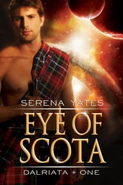Eye of Scota ebook by Serena Yates