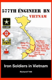 Iron Soldiers In Vietnam ebook by Richard F Hill