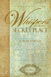Whispers from the Secret Place ebook by Lynne Hammond