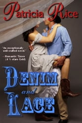 Denim and Lace ebook by Patricia Rice