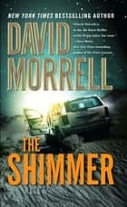The Shimmer ebook by David Morrell