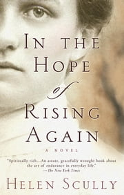 In the Hope of Rising Again ebook by Helen Scully