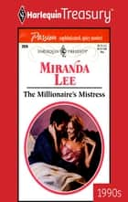 The Millionaire's Mistress ebook by Miranda Lee