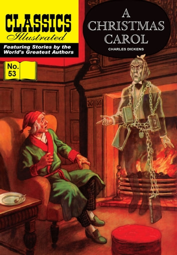 A Christmas Carol - Classics Illustrated #53 ebook by Charles Dickens