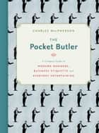 The Pocket Butler ebook by Charles MacPherson