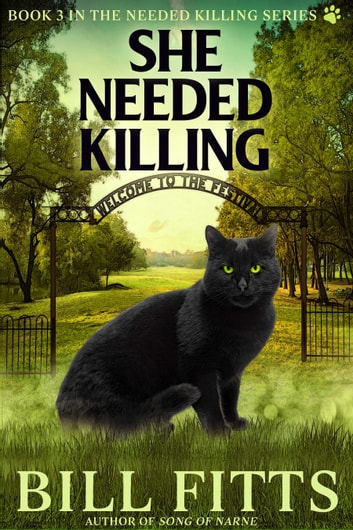 She Needed Killing ebook by Bill Fitts