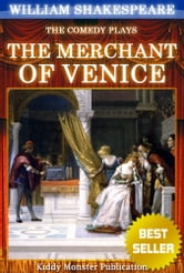 The Merchant of Venice By William Shakespeare - With 30+ Original Illustrations,Summary and Free Audio Book Link ebook by William Shakespeare