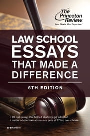 Law School Essays That Made a Difference, 6th Edition ebook by Princeton Review