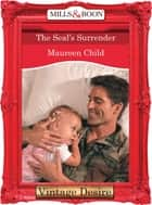 The Seal's Surrender (Mills & Boon Desire) (Dynasties: The Connellys, Book 4) ebook by Maureen Child