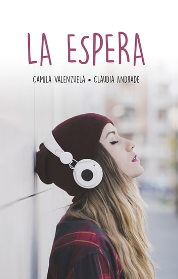 La espera ebook by CAMILA VALENZUELA
