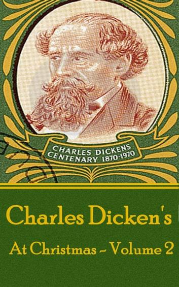 Charles Dickens - At Christmas - Volume 2 電子書 by Charles Dickens