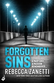 Forgotten Sins: Sin Brothers Book 1 (A heartstopping, addictive thriller) ebook by Rebecca Zanetti