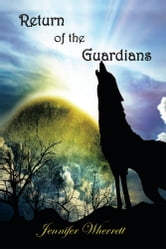 Return of the Guardians ebook by Jennifer Wherrett