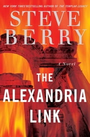 The Alexandria Link ebook by Steve Berry