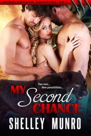 My Second Chance ebook by Shelley Munro