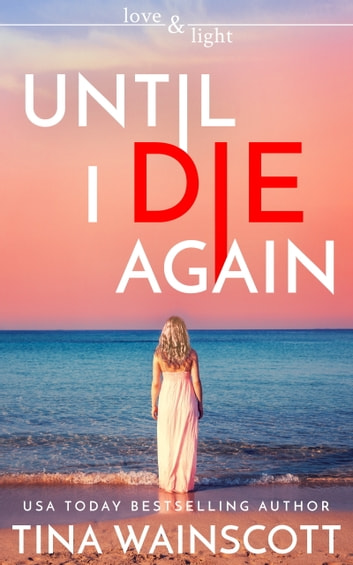 Until I Die Again ebook by Tina Wainscott