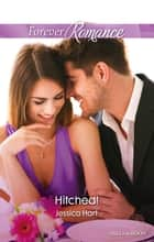 Hitched! ebook by Jessica Hart