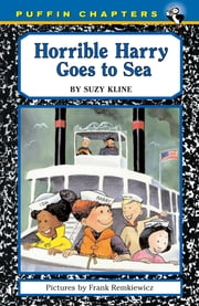 Horrible Harry Goes to Sea ebook by Suzy Kline,Frank Remkiewicz