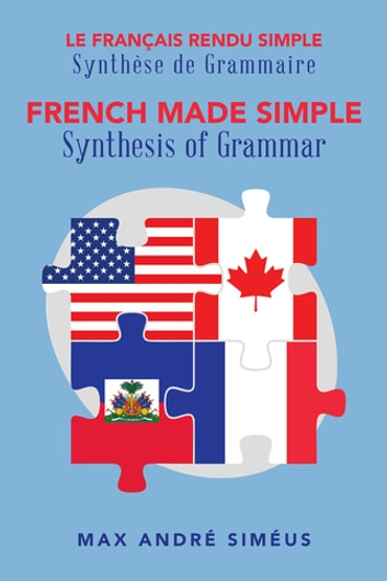 French made simple ebook by max andr simus 9781524673451 french made simple synthesis of grammar ebook by max andr simus fandeluxe Images