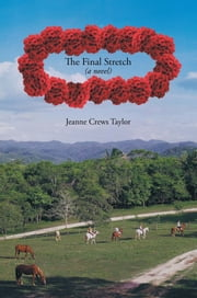 The Final Stretch ebook by Jeanne Crews Taylor