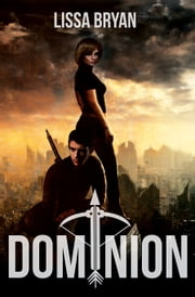 Dominion Ebook di Lissa Bryan