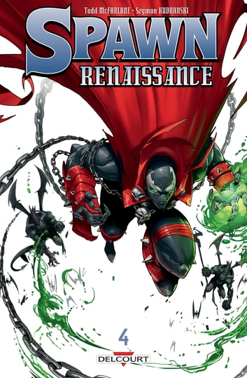 Spawn - Renaissance T04 eBook by Todd McFarlane