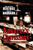 Norbury's Confession ebook by Richard Barnard