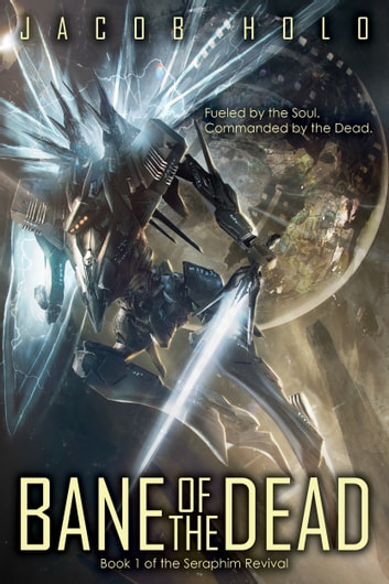 Bane of the Dead ebook by Jacob Holo