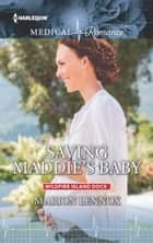 Saving Maddie's Baby ebook by Marion Lennox