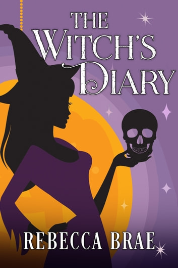 The Witch's Diary ebook by Rebecca Brae
