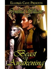 Beast of Awakening ebook by Cynthia Williams