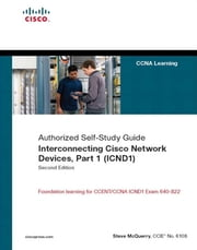 Interconnecting Cisco Network Devices, Part 1 (ICND1): CCNA Exam 640-802 and Icnd1 Exam 640-822 ebook by McQuerry, Stephen