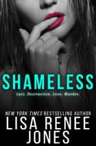 Shameless - White Lies Duet, #2 ebook by