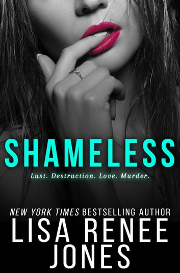 Shameless - White Lies Duet, #2 ebook by Lisa Renee Jones