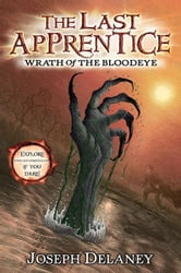 The Last Apprentice: Wrath of the Bloodeye (Book 5) ebook by Joseph Delaney