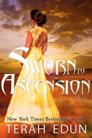 Sworn To Ascension: Courtlight #6 ebook by Terah Edun
