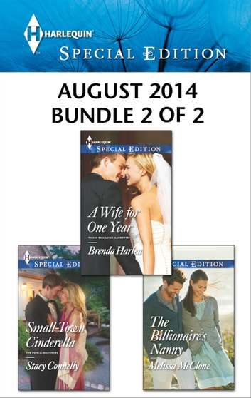 Harlequin Special Edition August 2014 - Bundle 2 of 2 - An Anthology ebook by Brenda Harlen,Stacy Connelly,Melissa McClone