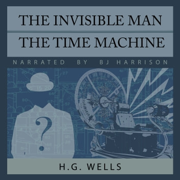 Invisible Man, The/Time Machine, The audiobook by H. G. Wells