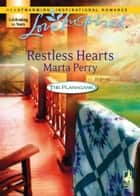 Restless Hearts (Mills & Boon Love Inspired) (The Flanagans, Book 6) ebook by Marta Perry