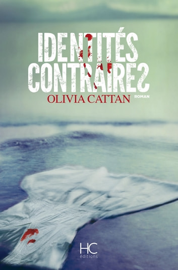 Identités contraires ebook by Olivia Cattan